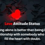 Best Love Attitude Status/Quotes in English/Urdu (HeartBroken)