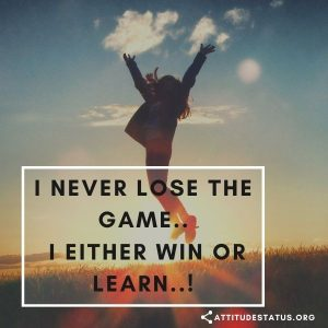 Killer attitude Quote about Win and lose the game