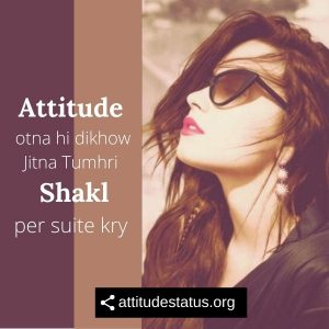 Attitude otna dikhow status