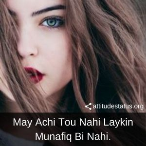 May achi too nhi Attitude captions for women