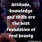 boys attitude quotes about skills and beauty