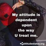 Guys attitude captions about behavior