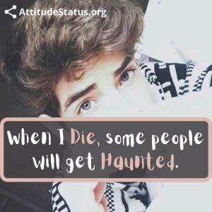 die haunted funny status