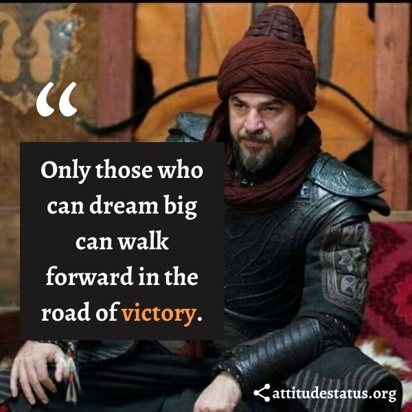 Victory quotes from Great Muslim Ertugrul