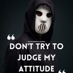 50+ Best Quotes About Bad Attitude Status in English